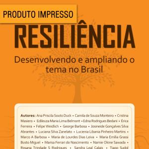 Livro – Resiliência – Desenvolvendo e ampliando o tema no Brasil – Versão Impressa