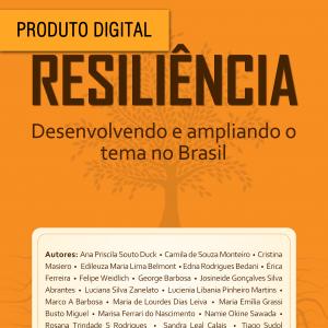 Resiliência Desenvolvendo e ampliando o tema no Brasil – Versão Digital