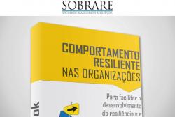 Ebook sobre Resiliência - Comportamento Resiliente nas Organizações